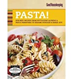 (Good Housekeeping Pasta!: Our Best Recipes from Fettucine Alfredo & Pasta Primavera to Sesame Noodles & Baked Ziti) By Ellis, Rosemary (Author) Spiral on 05-Apr-2011