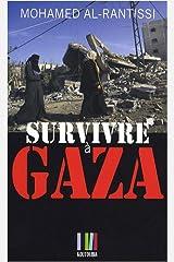 Survivre à Gaza Copertina flessibile