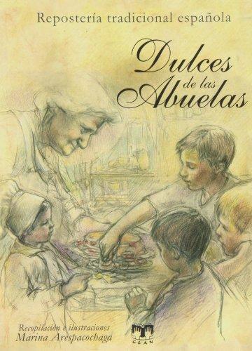 Descargar Libro Dulces De Las Abuelas (Cocina Clan) de Marina Arespacochaga Maroto