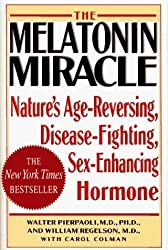 MELATONIN MIRACLE: Nature's Age-Reversing, Sex-Enhancing, Disease-Fighting Hormone by Walter Pierpaoli (1995-09-05)
