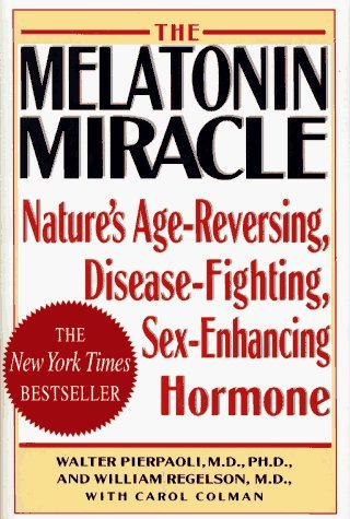 by-walter-pierpaoli-the-melatonin-miracle-natures-age-reversing-disease-fighting-sex-enhancing-hormo