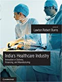 This book analyzes the historical development and current state of India's healthcare industry. It describes three sets of institutions that deliver healthcare services, finance these services, and manufacture products used in these services. These i...