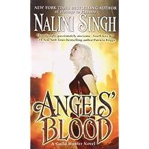 Angels' Blood (A Guild Hunter Novel, Band 1)