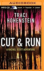 Cut & Run (Rachel Scott Adventures) by Traci Hohenstein (2014-12-02)
