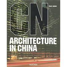 Architecture in China *- (Ancien prix éditeur : 19.99 euros)