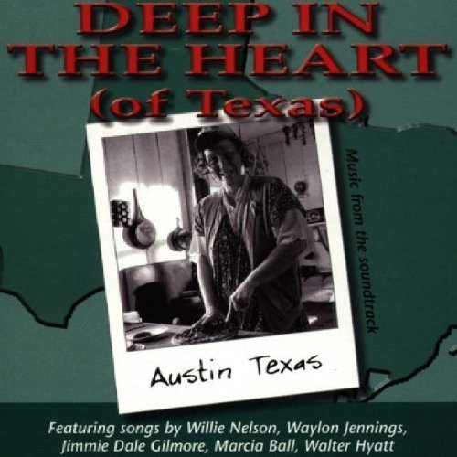 Deep in the Heart (of Texas) (Heart Of Texas Film)