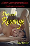 Sweet Revenge (A Tenth Commandment Book Book 13) (English Edition)