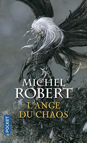 L'Agent des ombres Tome 1 - L'Ange du Chaos par Michel ROBERT