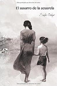 El susurro de la acuarela: Volume 1 par  Sofia Ortega Medina