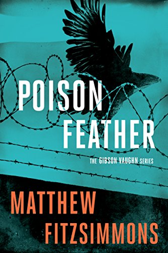 Poisonfeather (Gibson Vaughn) (English Edition)