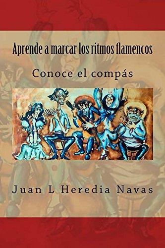 Aprende a marcar los ritmos flamencos: Conoce el compás por Juan Heredia Navas