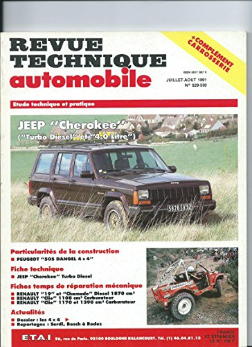 Revue technique de l'Automobile N° 529. 1 : Jeep Cherokee turbo D et essence, 1984-1991