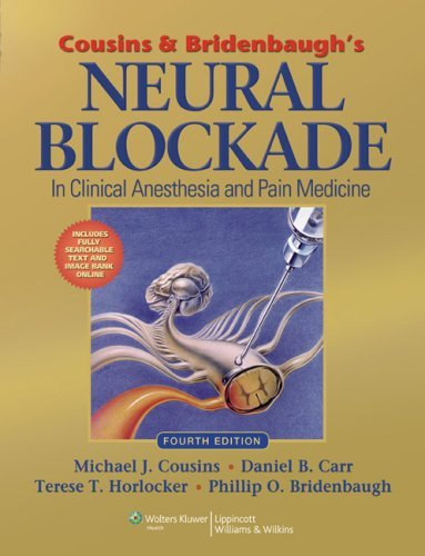 Cousins and Bridenbaugh's Neural Blockade: Anesthesia and Management of Pain by Michael Cousins (1-Dec-2008) Hardcover