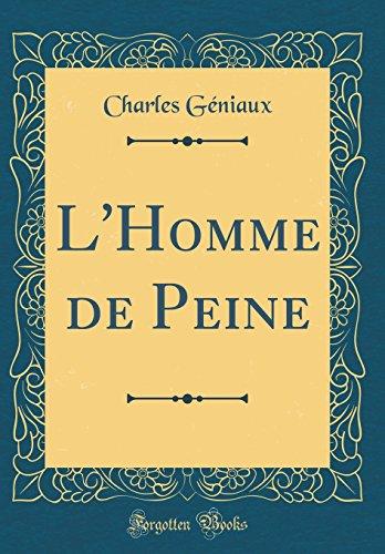 L'Homme de Peine (Classic Reprint)