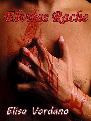 Elviras Rache - Vampirroman