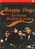 Happy days - La banda dei fiori di pesco