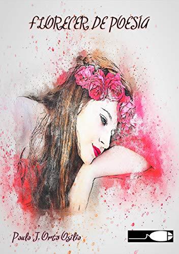 Florecer De Poesía por Paula  Orta Osilia
