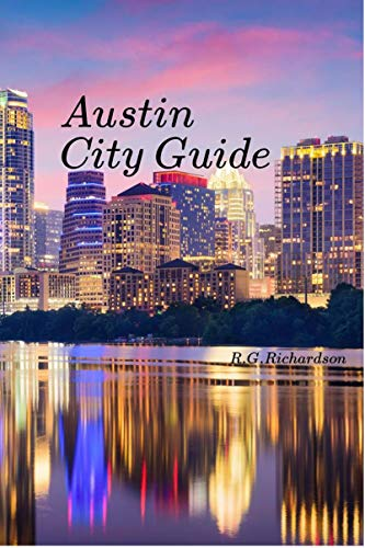 Austin City Guide (United States Travel Series) (English Edition)