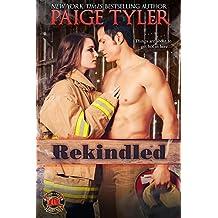 Rekindled (Dallas Fire & Rescue Book 1) (English Edition)
