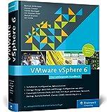 VMware vSphere 6: Das umfassende Handbuch