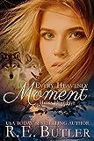 Every Heavenly Moment (Hyena Heat Five)