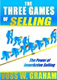The Three Games of Selling (English Edition)