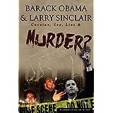 Barack Obama & Larry Sinclair: Cocaine, Sex, Lies & Murder? by Lawrence W Sinclair (2009-06-15)