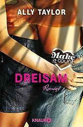 Make it count - Dreisam: Roman (Die Oceanside-Love-Stories)