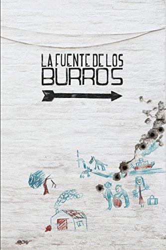LA FUENTE DE LOS BURROS por Álvaro Manuel Lamas Hódel