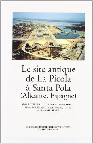Le site antique de La Picola à Santa Pola (Alicante, Espagne)