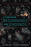 A Thousand Beginnings and Endings (English Edition)