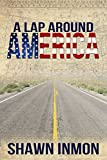 A Lap Around America (A Lap Around...)