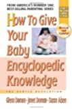 How To Give Your Baby Encyclopedic Knowledge: More Gentle Revolution