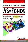 Altersvorsorge-Sondervermögen: AS-Fonds. (2.Auflage)