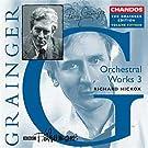 Grainger: Pi�ces pour orchestre (Edition volume 15)
