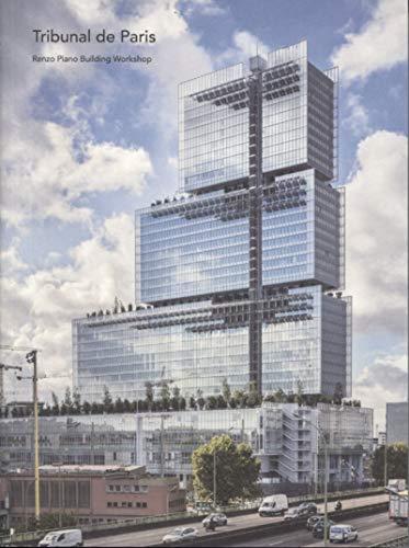 Le Tribunal de Paris: Renzo Piano Building Workshop