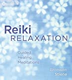 Reiki Relaxation: Guided Healing Meditations