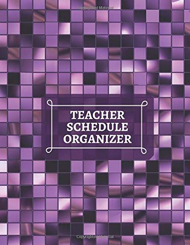 Teacher Schedule Organizer: Composition Exercise Notebook, For Class Procedures, Classroom Organizer and Diary, Student Management, Gifts For ... 110 Pages (Teachers Planner Notepad, Band 49) -