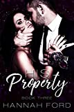 His Property (Book Three)