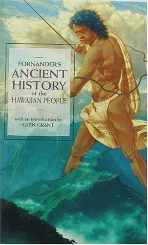 ancient-history-of-the-hawaiian-people-to-the-times-of-kamehameha-i-by-abraham-fornander-published-b