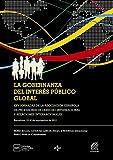 La gobernanza del interés público global: XXV Jornadas de la Asociación Española de Profesores de Derecho Internacional y Relaciones Internacionales de 2013 (Derecho - Estado Y Sociedad)