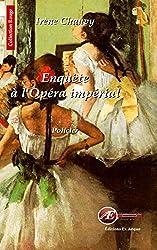 Enquête à l'opéra impérial: Roman policier historique (Rouge)