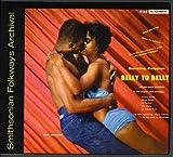 Belly to Belly Dancing by Belly to Belly; Dancing Calypso (2012-05-30)