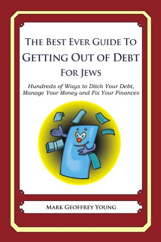 The Best Ever Guide to Getting Out of Debt for Jews