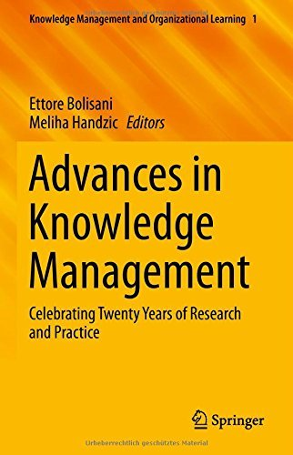 Advances in Knowledge Management: Celebrating Twenty Years of Research and Practice (Knowledge Management and Organizational Learning) by Ettore Bolisani (Editor), Meliha Handzic (Editor) (31-Dec-2014) Hardcover