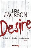 Desire: Die Zeit der Rache ist gekommen (Ein Fall für Bentz und Montoya)