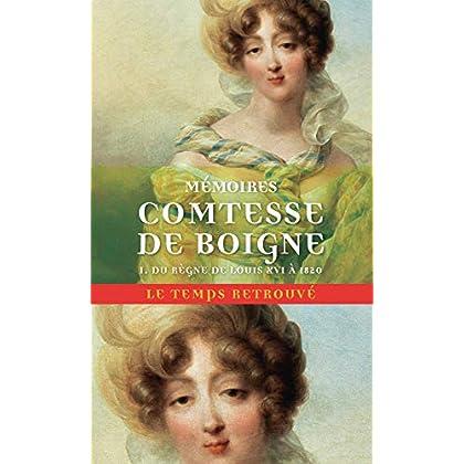 Mémoires (Tome 1-Du règne de Louis XVI à 1820): Récits d'une tante