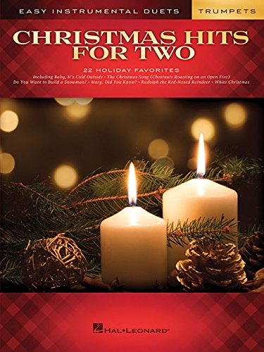 Christmas Hits for Two: Trumpets: Easy Instrumental Duets