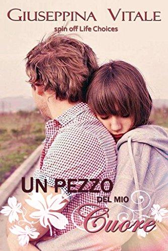 un-pezzo-del-mio-cuore-spin-off-marco-rossi-life-choices-vol-3