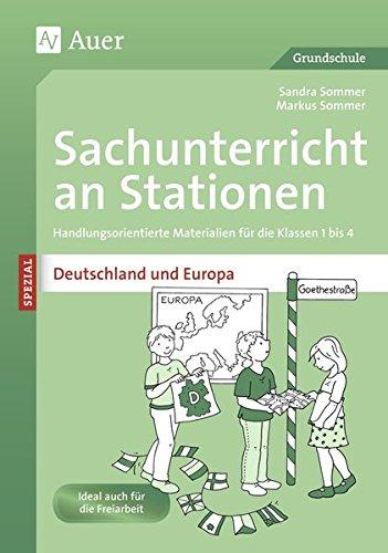 Sachunterricht an Stationen Deutschland & Europa: Handlungsorientierte Materialien für die Klassen 1 bis 4 (Stationentraining Grundschule Sachunter.)